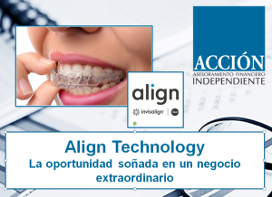 INVERTIR EN ALIGN TECHNOLOGY INVISALIGN ACCION GLOBAL